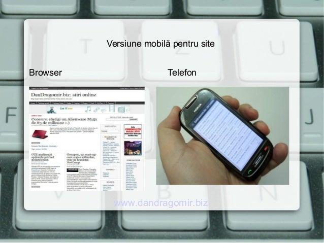 Versiune mobilă pentru site Browser Telefon www.dandragomir.biz