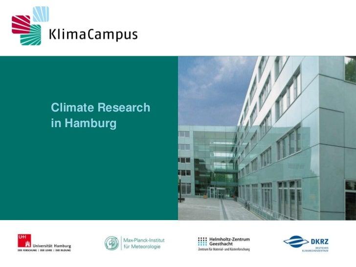 19.06.2011<br />Climate Researchin Hamburg<br />