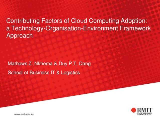 "Nkhoma and Dang (2013), ""Contributing Factors of Cloud Computing Adoption: a Technology-Organisation-Environment Framework Approach"""