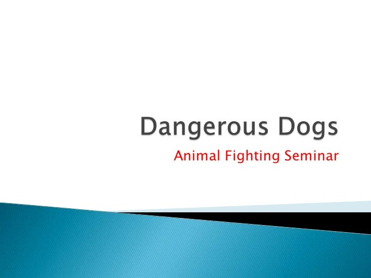 Animal Fighting Seminar