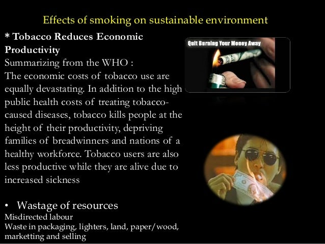 effects of tobacco use on the Nicotine use can have many different effects on the body it can: decrease the appetite -- fear of weight gain makes some people unwilling to stop smoking.