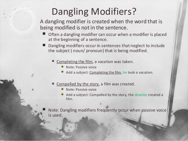Dangling misplaced modifiers