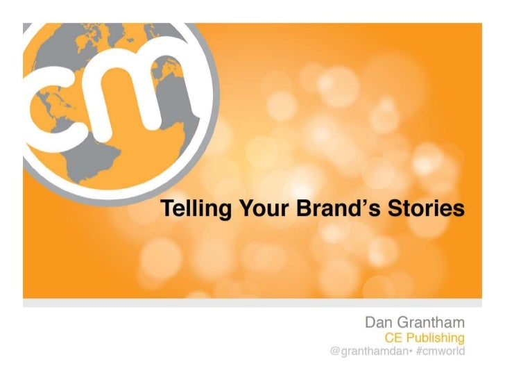 """""""Finding the Right Stories for Your Brand"""""""