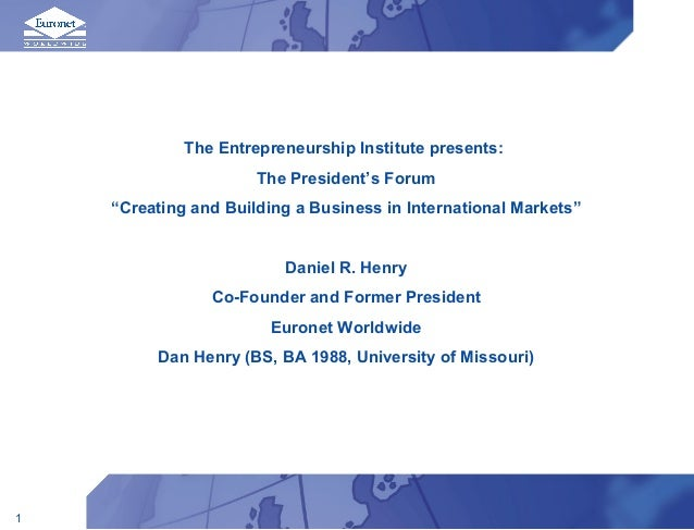 """The Entrepreneurship Institute presents:                      The President's Forum    """"Creating and Building a Business i..."""