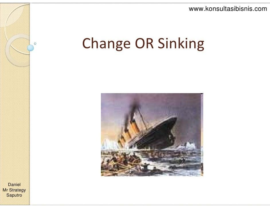 Daniel   Change Or Sinking   Berubah Atau Tenggelam