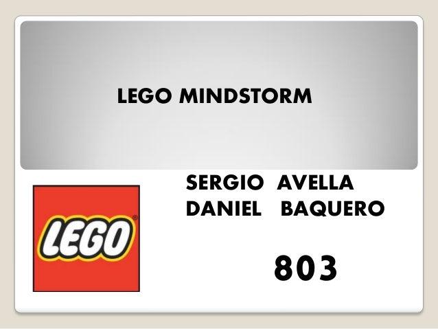 LEGO MINDSTORM  SERGIO AVELLA  DANIEL BAQUERO  803