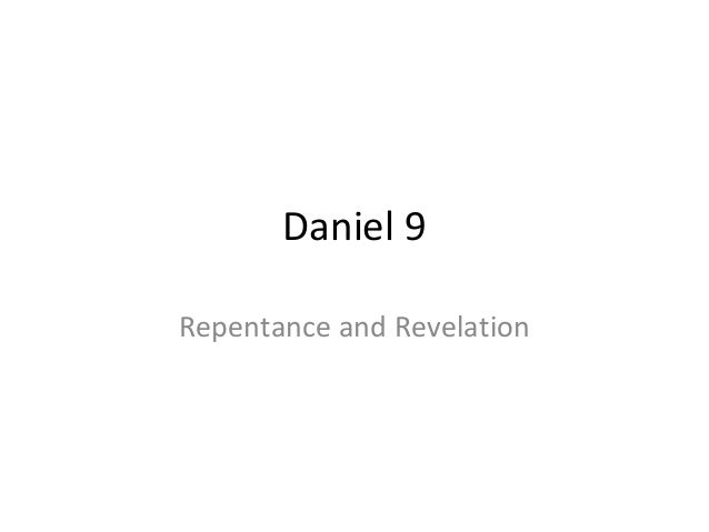 Daniel 9 Repentance and Revelation