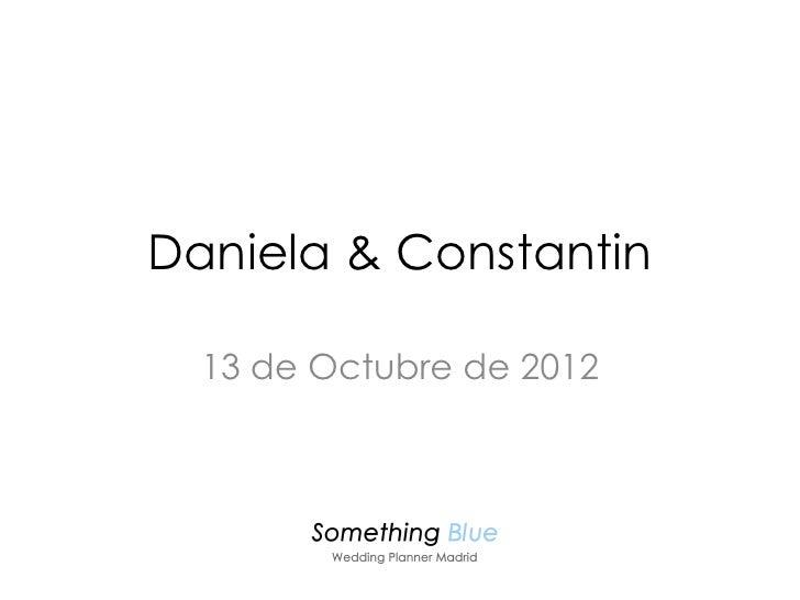 Daniela & Constantin  13 de Octubre de 2012