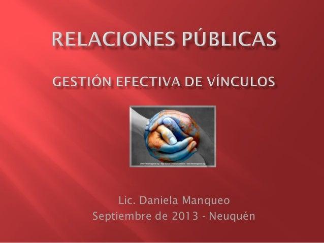 Lic. Daniela Manqueo Septiembre de 2013 - Neuquén