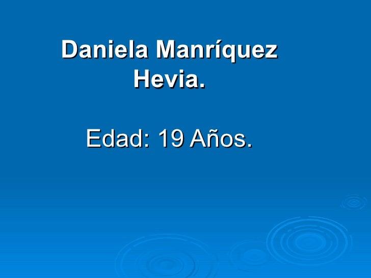 Daniela ManríQuez Hevia