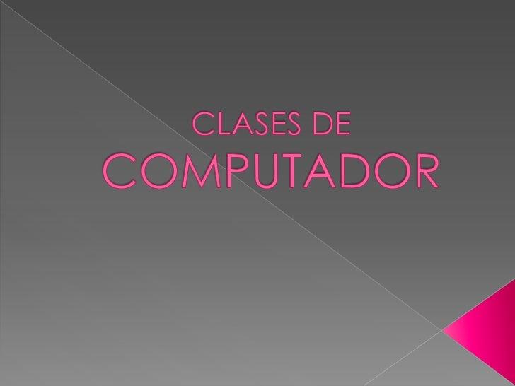 PC Escritorio       Laptop,notebook Mini,Netbook                               Portátil        UltrabookDibujoVentajas   •...