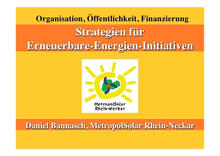 Organisation, Öffentlichkeit, Finanzierung