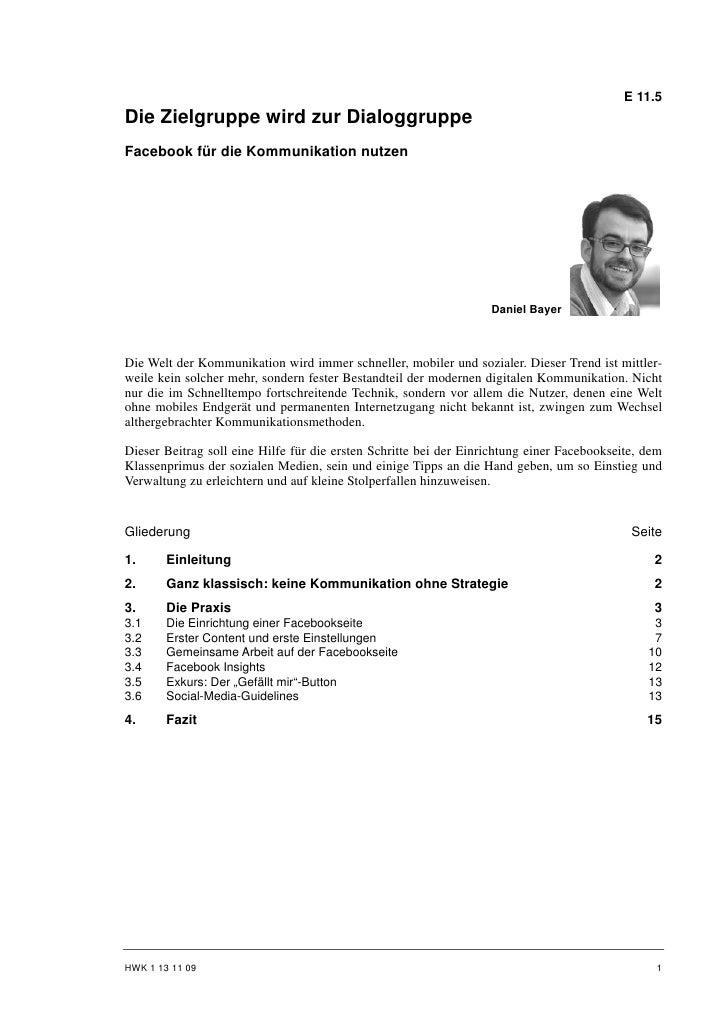 E 11.5Die Zielgruppe wird zur DialoggruppeFacebook für die Kommunikation nutzen                                           ...