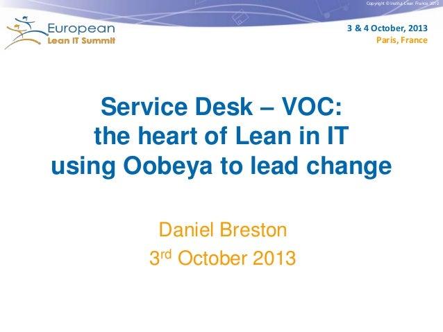 Service Desk – VOC: the heart of Lean in IT using Oobeya to lead change by Daniel Breston