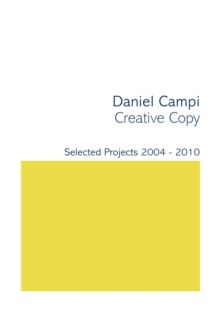 Daniel Campi          Creative CopySelected Projects 2004 - 2010