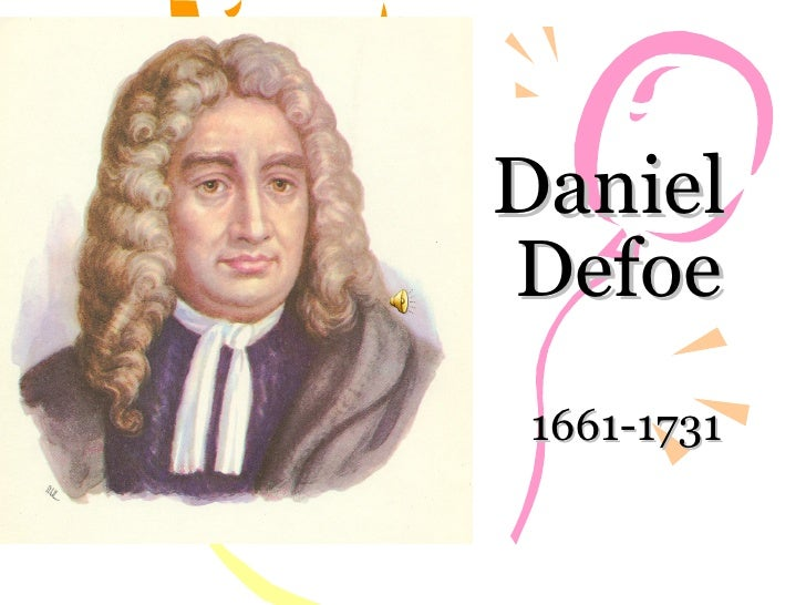 Daniel Defoe?