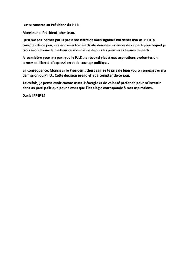 Lettre ouverte au Président du P.I.D. Monsieur le Président, cher Jean, Qu'il me soit permis par la présente lettre de vou...