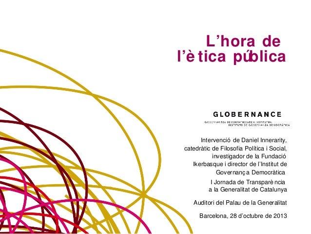 L'hora de l'ètica pública - Daniel Innerarity