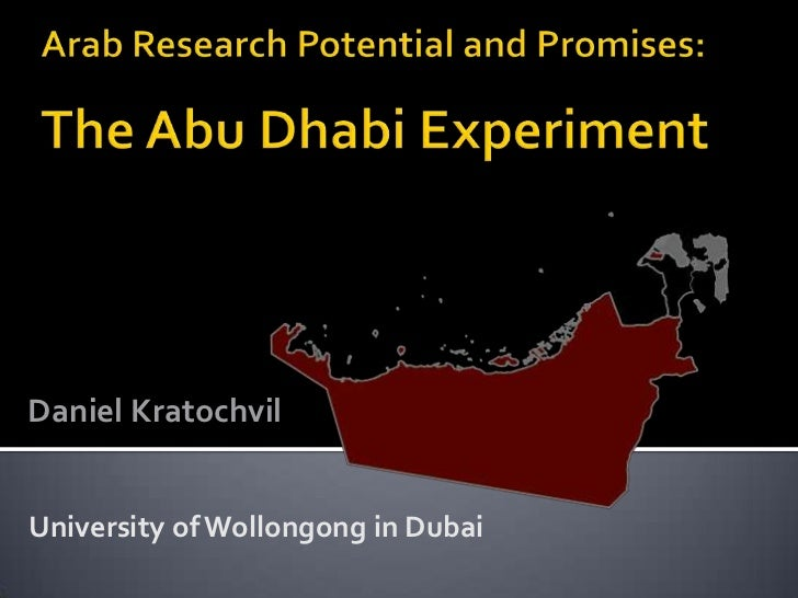 Arab Research Potential and Promises: The Abu Dhabi Experiment - Daniel Kratochvil