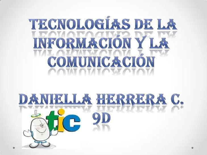 TIC• Las tecnologías de la información y la comunicación (TIC o bien NTIC  para nuevas tecnologías de la información y de ...