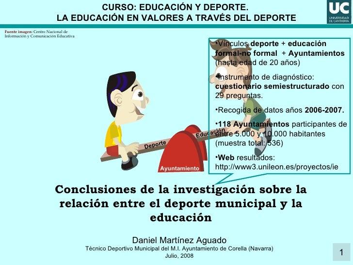 CURSO: EDUCACIÓN Y DEPORTE.  LA EDUCACIÓN EN VALORES A TRAVÉS DEL DEPORTE Conclusiones de la investigación sobre la relaci...