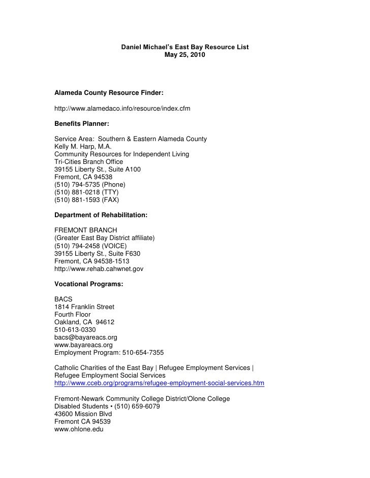 Daniel Michael's East Bay Resource List<br />May 25, 2010<br />Alameda County Resource Finder:<br />http://www.alamedaco.i...