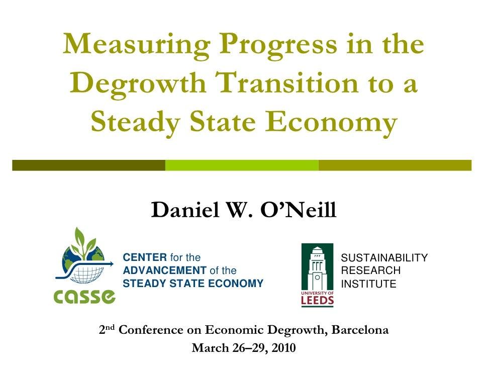 Measuring progress towards a steady state economy