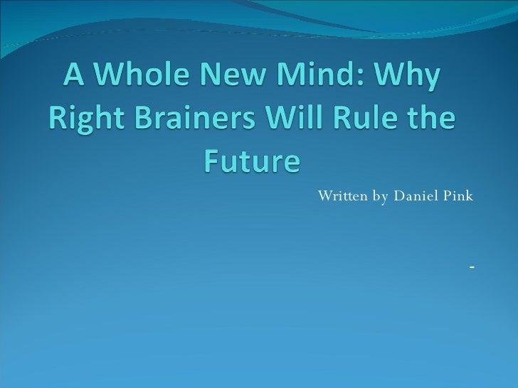 Written by Daniel Pink