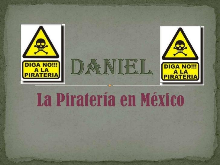 La Piratería en México