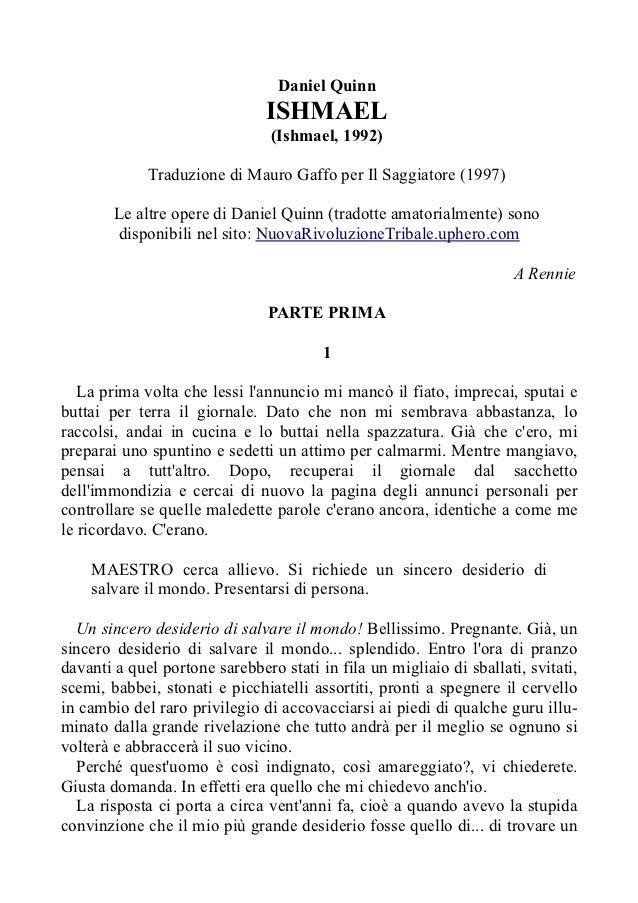 Daniel Quinn                               ISHMAEL                                (Ishmael, 1992)             Traduzione d...