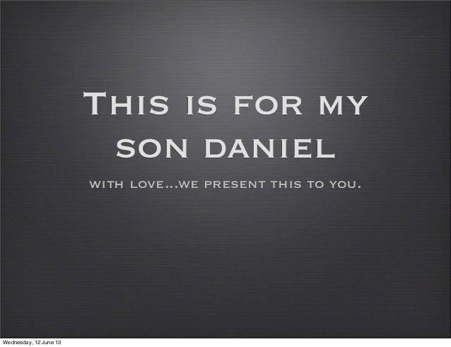 Daniel slide