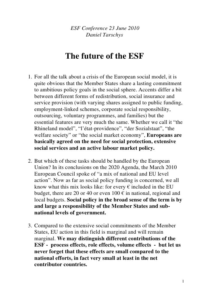 ESF Conference 23 June 2010                         Daniel Tarschys                    The future of the ESF  1. For all t...
