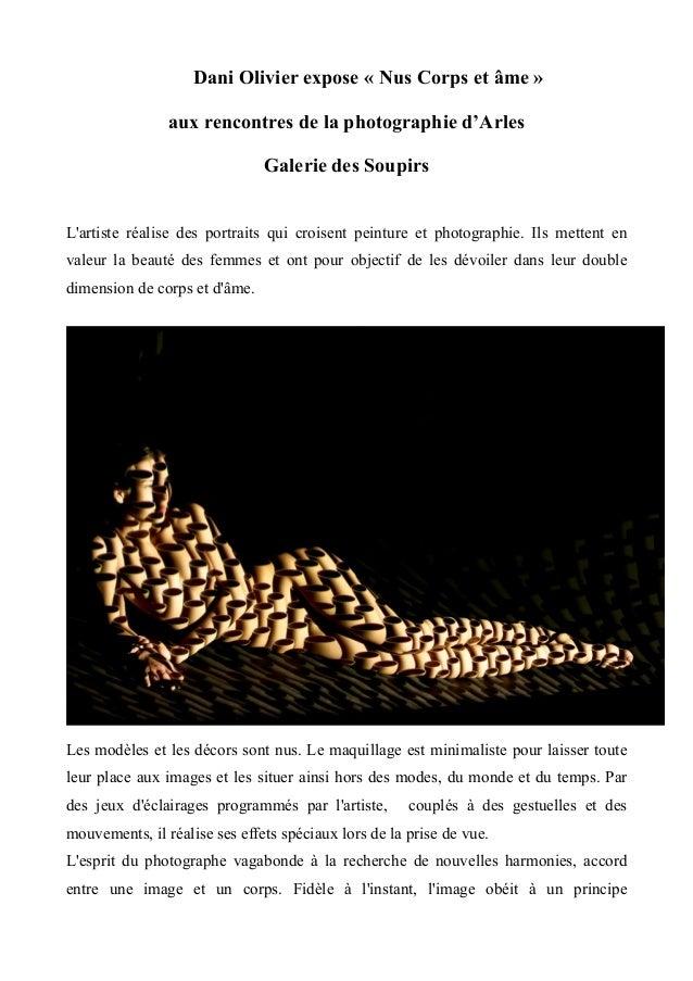 Dani Olivier expose « Nus Corps et âme » aux rencontres de la photographie d'Arles Galerie des Soupirs L'artiste réal...