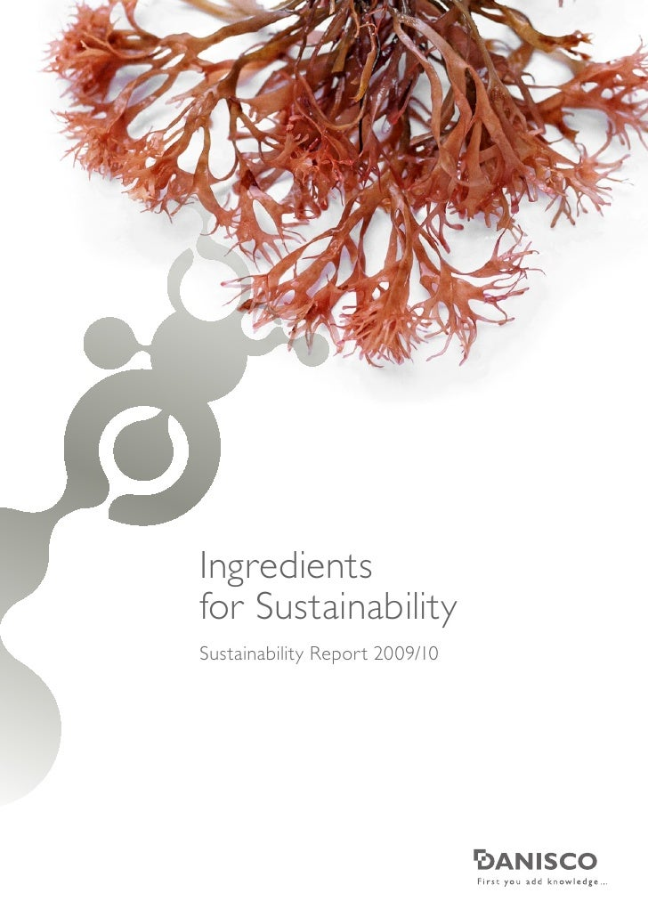 Ingredients for Sustainability Sustainability Report 2009/10
