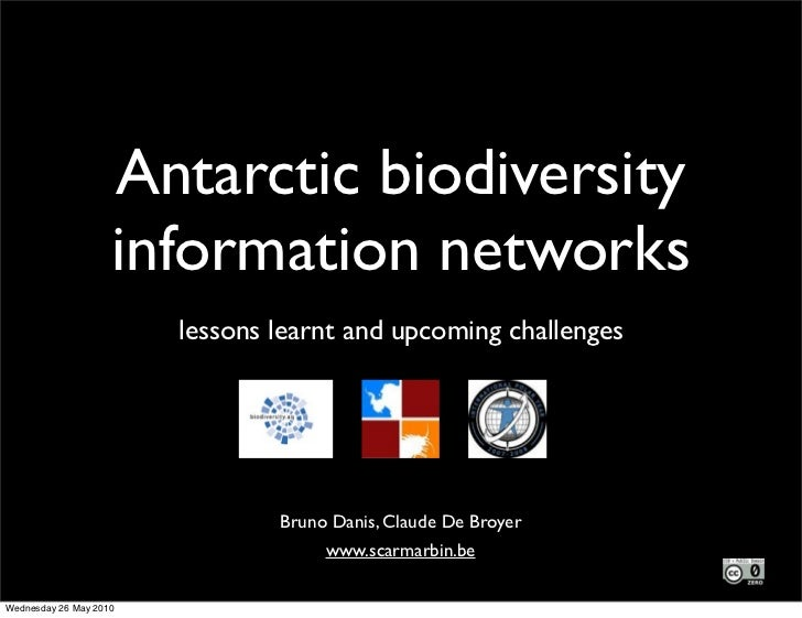 Antarctic biodiversity                     information networks                         lessons learnt and upcoming challe...