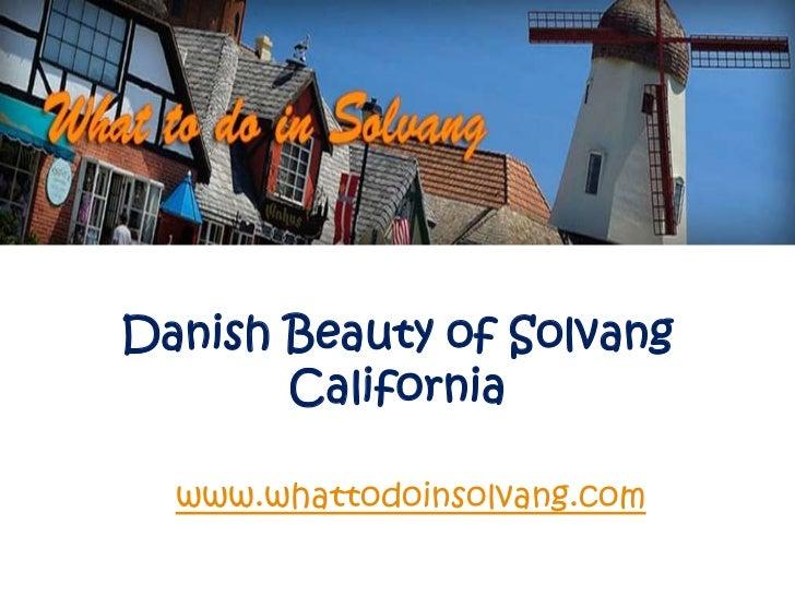 Danish beauty of solvang california