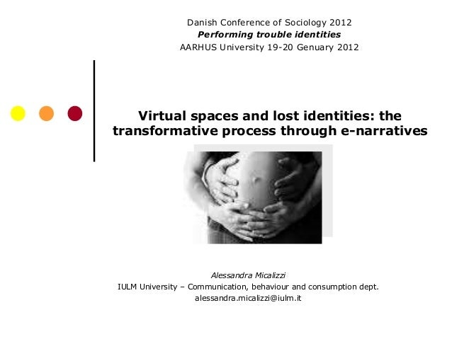 Danish Conference of Sociology 2012                  Performing trouble identities               AARHUS University 19-20 G...