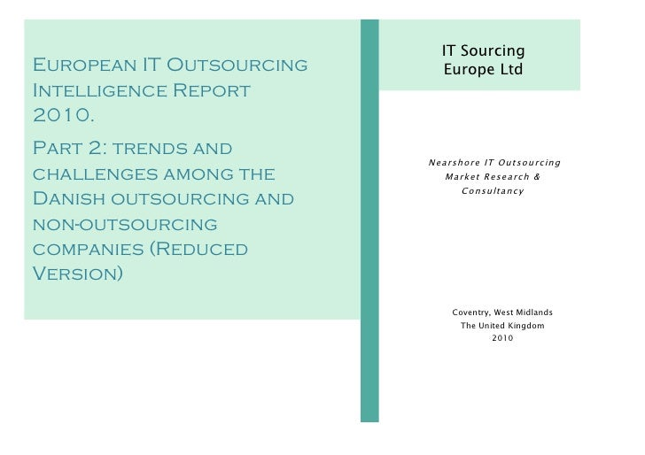 Danish IT Sourcing & In-House Software Development Intelligence Report 2010