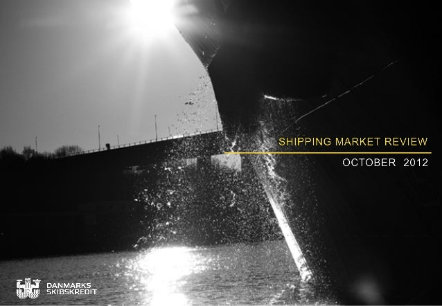 Danish Ship Finance shipping market review October 2012