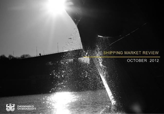Danish Ship Finance shipping market review October 2012