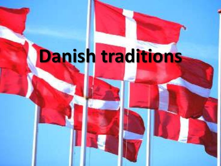 Danish traditions<br />