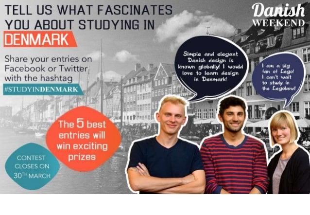 Study and Work in Denmark Danish Weekend, Chennai March 29-30, 2014