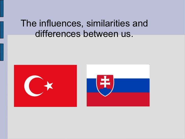 The influences, similarities and differences between us.