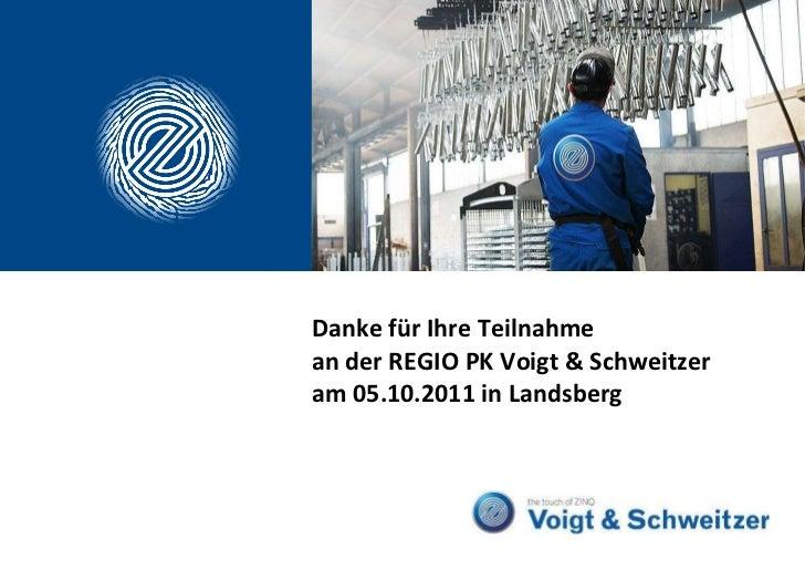 Danke für Ihre Teilnahme  an der REGIO PK Voigt & Schweitzer am 05.10.2011 in Landsberg