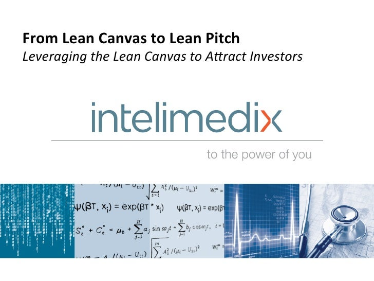 2012-07-24: From Lean Canvas To Lean Pitch