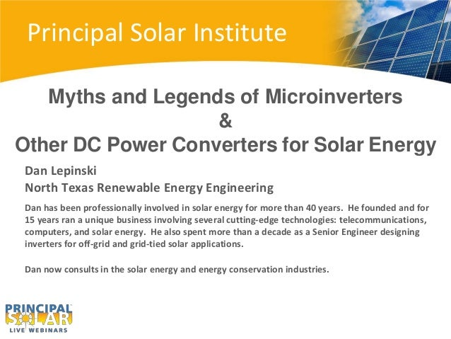 Principal Solar Institute Dan Lepinski North Texas Renewable Energy Engineering Dan has been professionally involved in so...