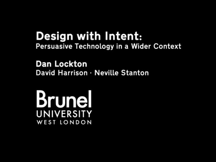 Dan Lockton: Design With Intent (Persuasive 2008)