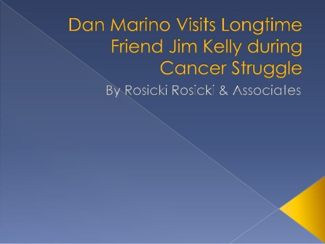 Dan Marino Visits Longtime Friend Jim Kelly during Cancer Struggle