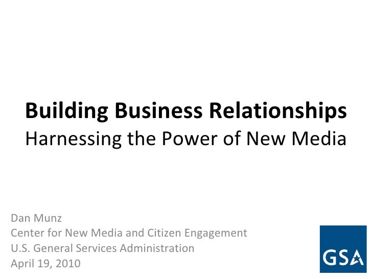 Building Business Relationships   Harnessing the Power of New Media Dan Munz Center for New Media and Citizen Engagement U...