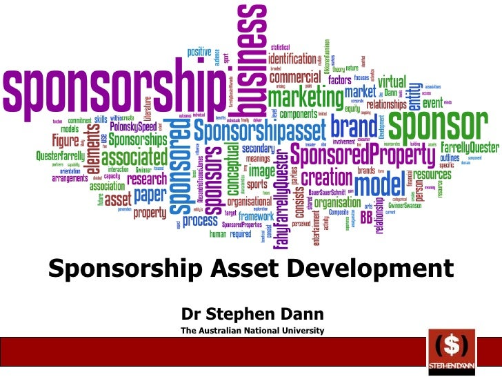Sponsorship Asset Development Dr Stephen Dann The Australian National University